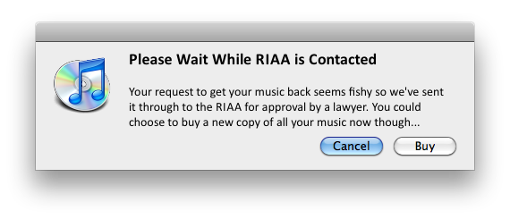 Fake iTunes dialog box stating RIAA has been contacted